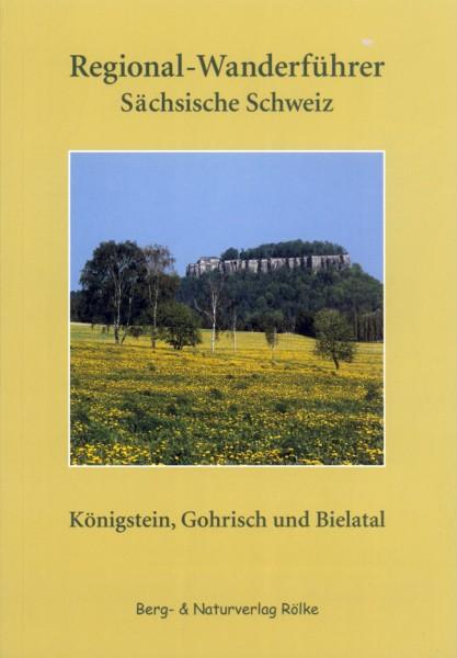 Regional-Wanderführer Königstein, Gohrisch und Bielatal