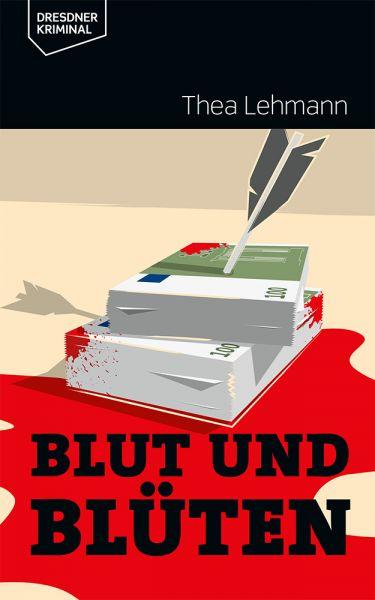"""Thea Lehmann """"Blut und Blüten"""""""