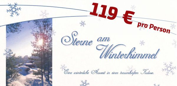 Gutschein Wintersterne - 119 € pro Person im Doppelzimmer