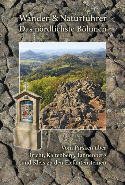 Wander- & Naturführer Das nördlichste Böhmen