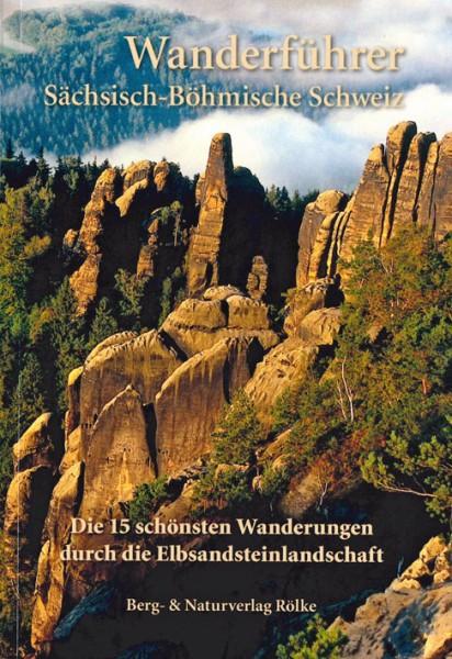 Die 15 schönsten Wanderungen in der Sächsisch-Böhmischen Schweiz