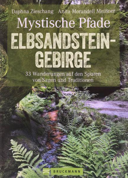 Mystische Pfade ELBSANDSTEIN-GEBIRGE