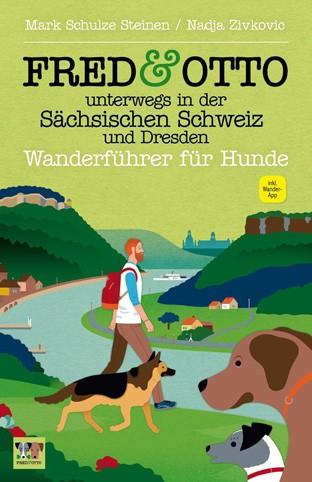 Fred & Otto unterwegs in der Sächsischen Schweiz