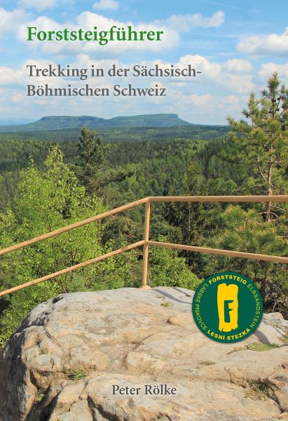 """Forststeigführer """"Trekking in der Sächsisch-Böhmischen Schweiz"""""""