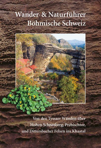 Wander - & Naturführer Böhmische Schweiz