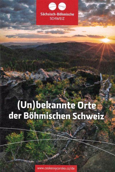 (Un)bekannte Orte der Böhmischen Schweiz