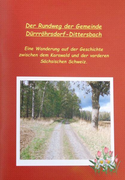 Der Rundweg der Gemeinde Dürrröhrsdorf-Dittersbach